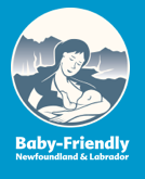 Baby Friendly Newfoundland & Labrador | Breastfeeding Support and Information